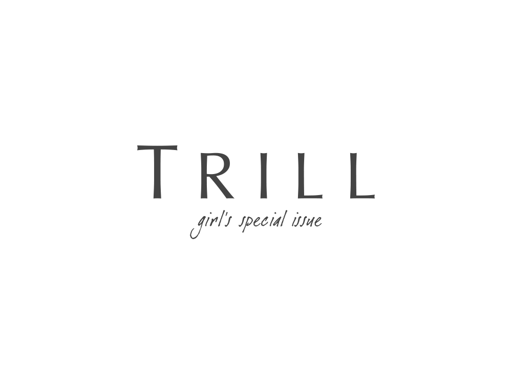 『TRILL(トリル)』