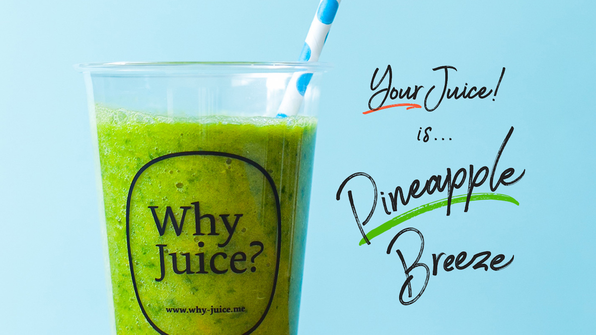 Why Juice?Your Juice!