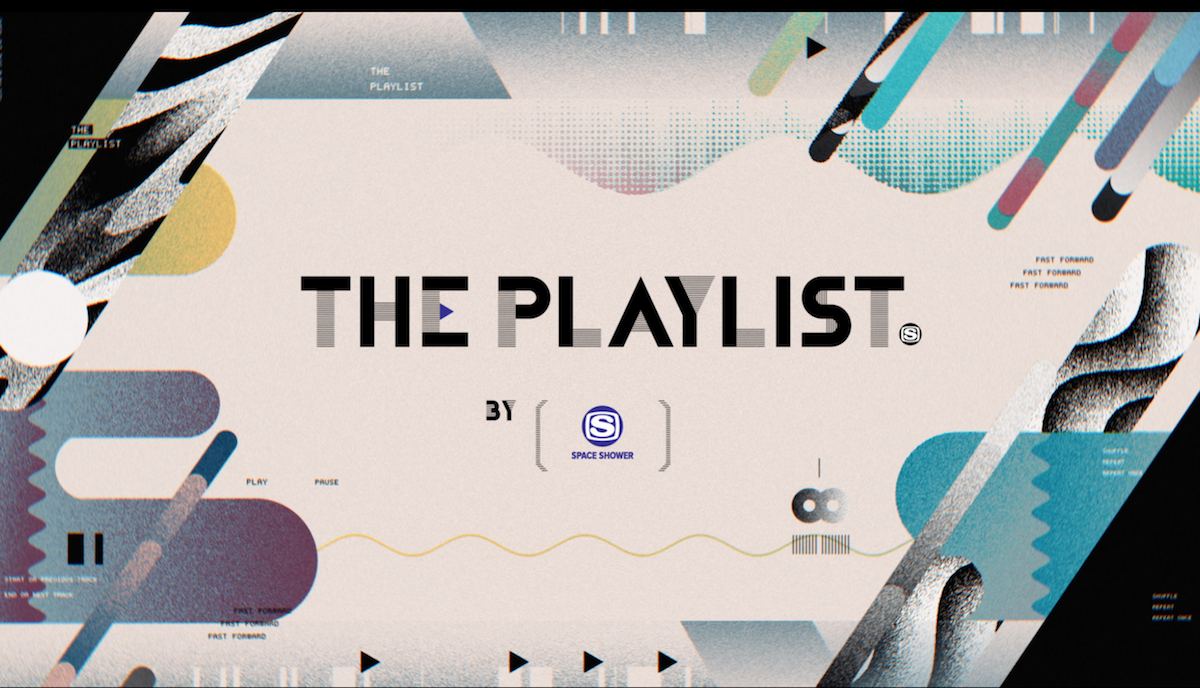 SPACE SHOWER TV『THE PLAYLIST』
